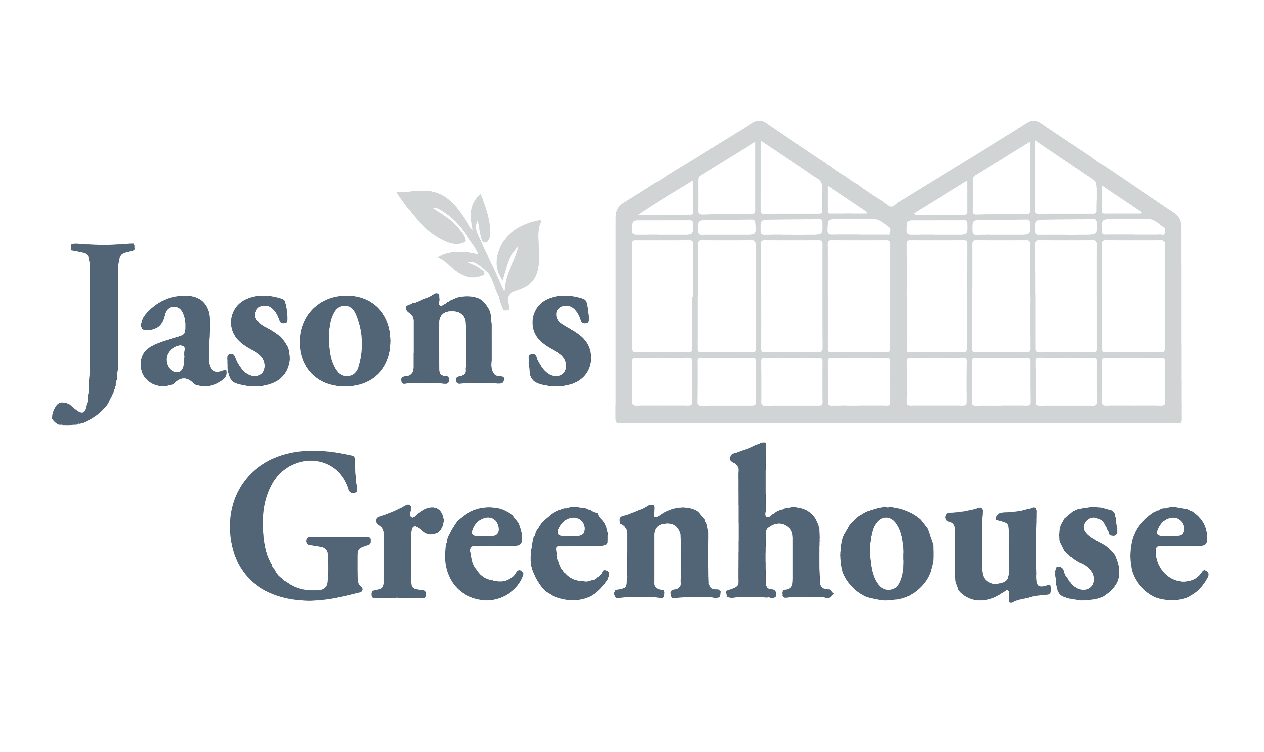 Jason's Greenhouse
